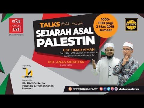 Talks @alAqsa: Sejarah Asal Palestin