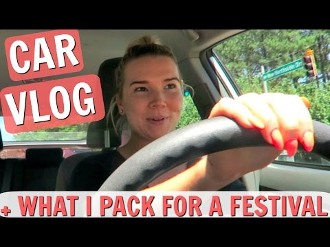 CAR VLOG + WHAT I PACK FOR A MUSIC FESTIVAL | SISTER SUMMER