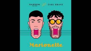 Random feat Carl Brave - Marionette (prod. Zenit)
