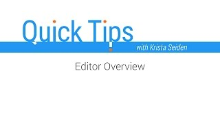 Quick Tips: Optimize Editor Overview