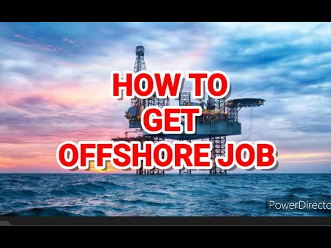 HOW TO GET OFFSHORE JOBS IN OIL AND GAS
