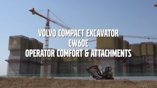 Volvo EW60E Compact excavator - Operator comfort