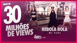 Video Rebola bola - Mc Rene - Coreografia | FitDance - 4k download MP3, 3GP, MP4, WEBM, AVI, FLV Juli 2018