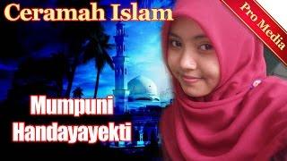 Mumpuni Handayayekti (AKSI INDOSIAR) - Ceramah Agama Islam