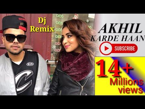 Karde Haan Akhil Song|new Latest Punjabi Songs 2019|dj Remix Bass Boosted Songs 2019 // Dj Kishu