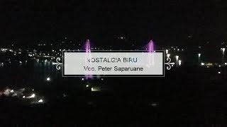 NOSTALGIA BIRU (LYRICS) Voc. Peter Saparuane Lagu Kenangan Electone Terbaru