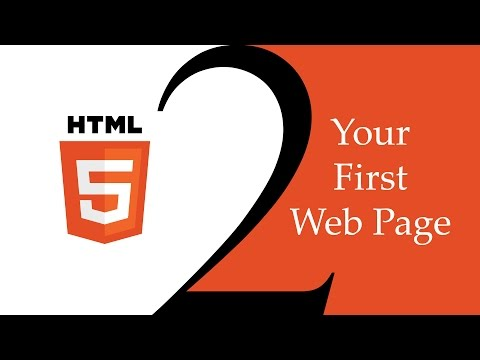HTML5 Beginner Basics #2 - Your First Web Page