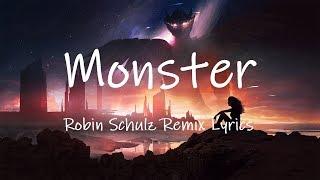 LUM!X, Gabry Ponte - Monster (Robin Schulz Remix) [Lyrics] Resimi