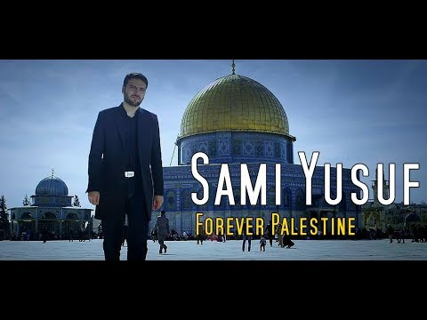 sami yusuf 2018 - Forever Palestine   Without You Album
