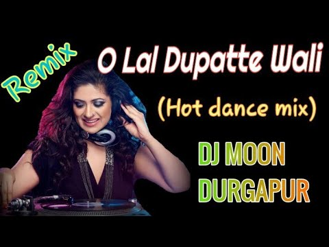 O Lal Dupatte Wali Tera Naam To Bata || Dj Remix || Dance Mix Song || Old Is Gold Dj Song