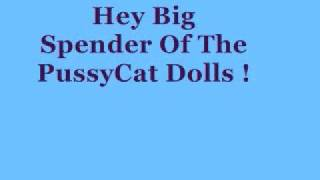 Hey Big Spender ;; The PussyCat Dolls