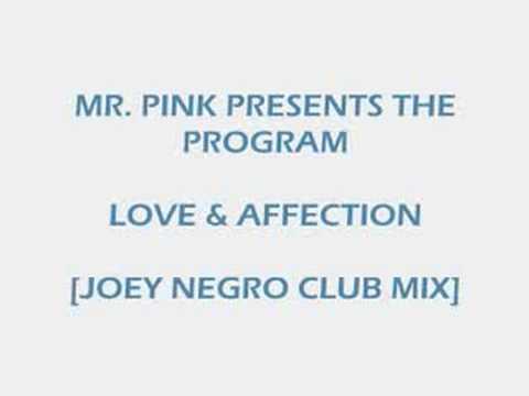 Mr. Pink Presents The Program - Love & Affection
