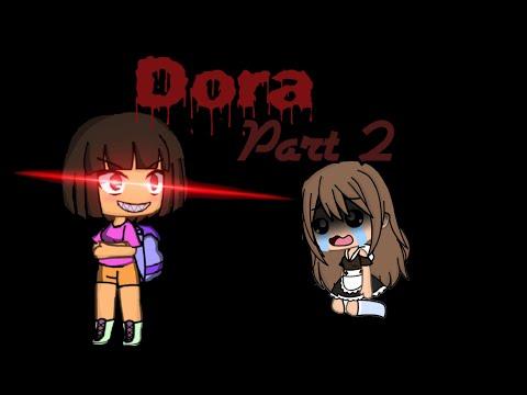 Dora...|| part 2 || 5K special || Pastel Devil
