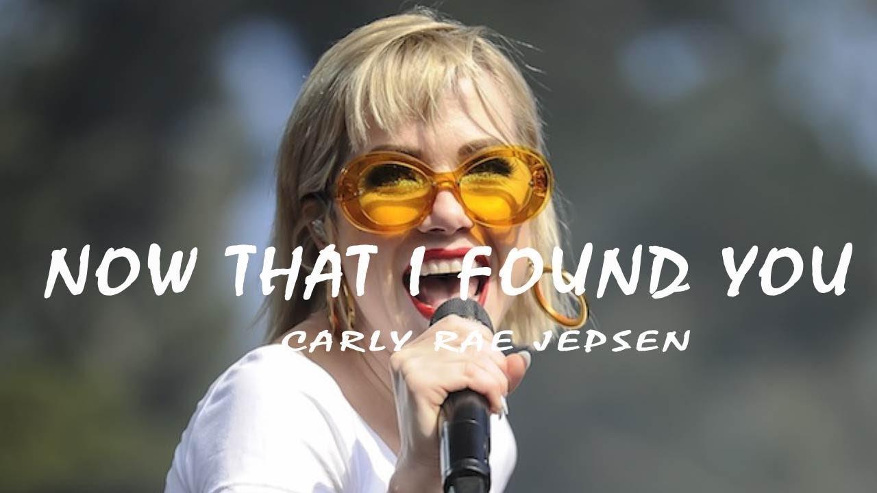 Carly Rae Jepsen Now That I Found You Lyrics Video Youtube