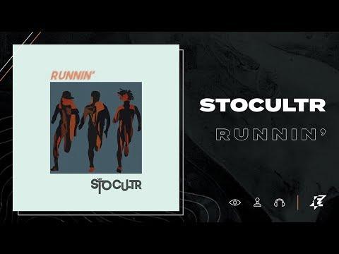 STO CULTR - Runnin' (Lyric Video)
