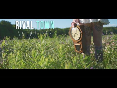 Смотреть клип Rival Town - Swear Jar