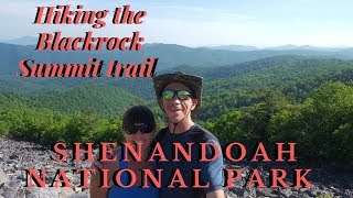 Hiking the Blackrock Summit trail in the Shenandoah National Park