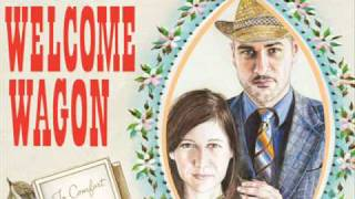 The Welcome Wagon- Welcome to the Welcome Wagon