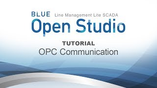 Video: BLUE Open Studio Tutorial #9: OPC Communication