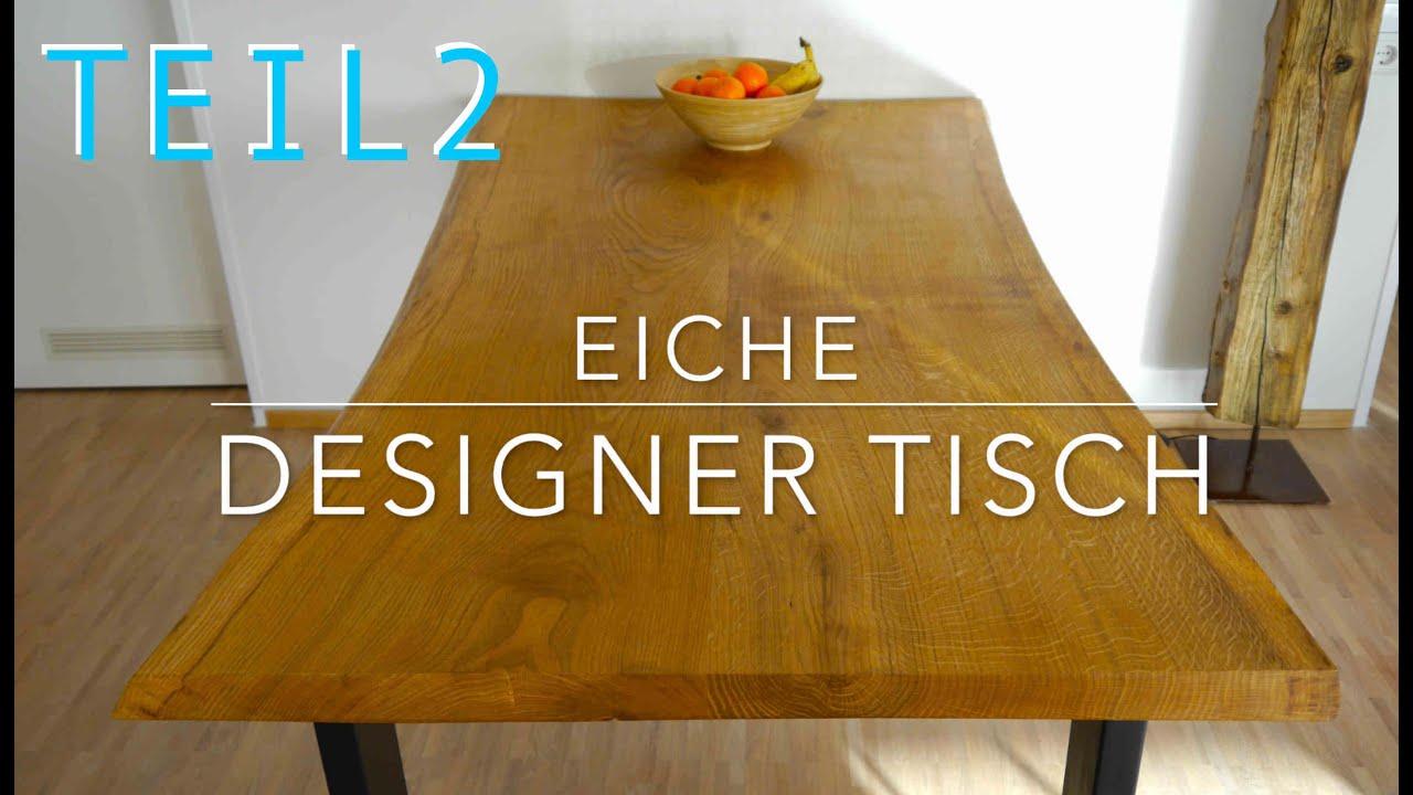 Teil 2 Diy Tischfuss Fur Designertisch Anleitung Mrhandwerk Youtube