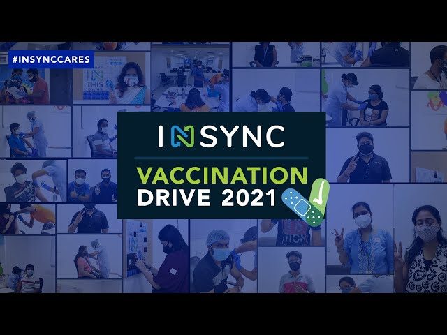 Vaccination Drive at INSYNC | Let's Fight Covid-19 | In This Together