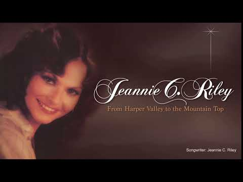 JEANNIE C. RILEY - From Harper Valley To The Mountain Top