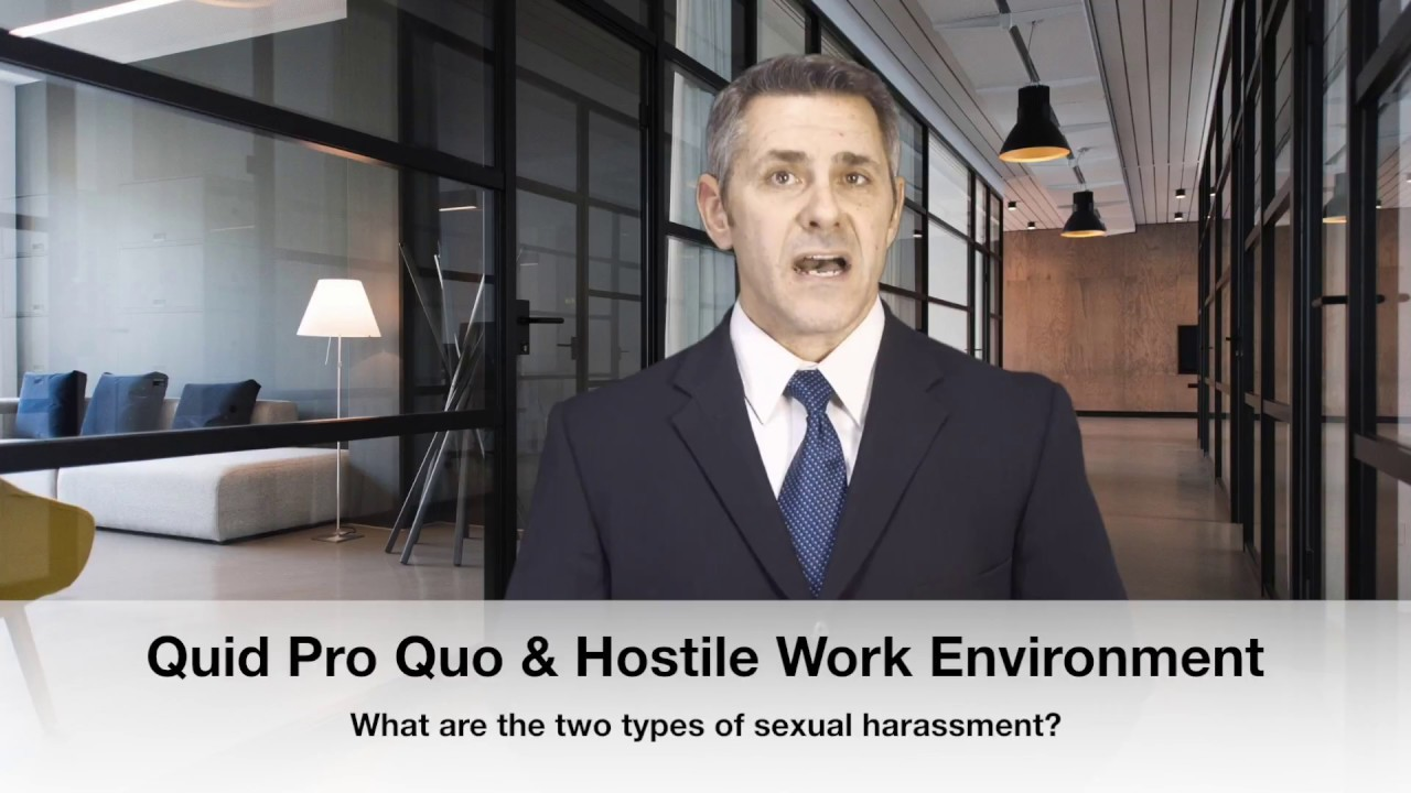 Sexual harassment quid pro quo and hostile environment harassment