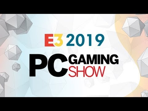 PC Gaming Conference Summary (E3 2019)