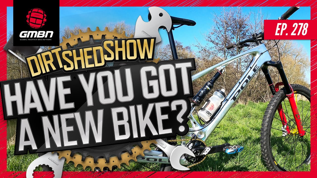 Who Has Bought A New Bike Recently?   Dirt Shed Show Ep. 278