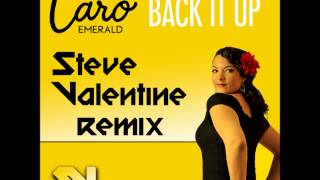 Caro Emerald - Back It Up (Steve Valentine Remix)