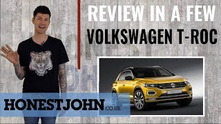 Car review in a few | Volkswagen T-Roc 2018 - watch this before you buy that Tiguan...