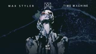 Max Styler - Time Machine Dim Mak Records