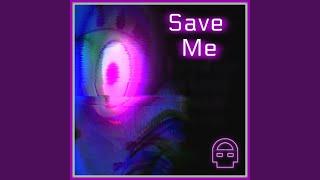 Save Me Lyrics Tryhardninja