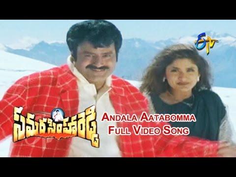 Andala Aatabomma Full Video Song   Samarasimha Reddy   Balakrishna   Simran   ETV Cinema