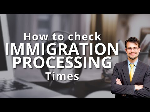 Immigration Processing Times - How To Check