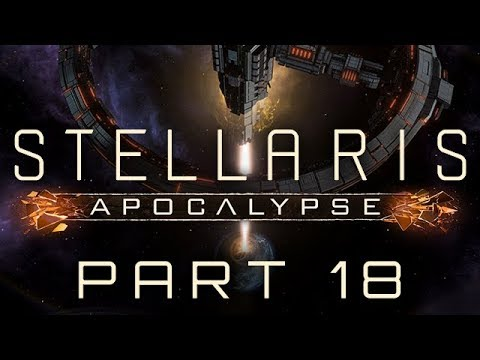 Stellaris: Apocalypse - Part 18 - The Secret of Zanaam