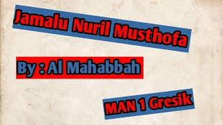 Jamalu Nuril Musthofa By Al Mahabbah