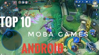 Top 10  MOBA Games for Andriod 2018