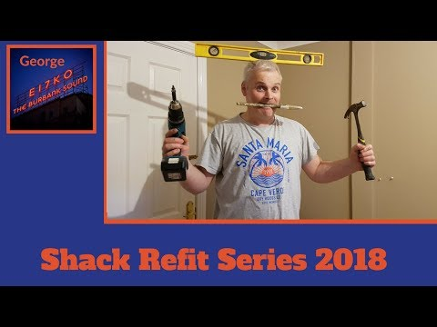 Shack Refit Part 9