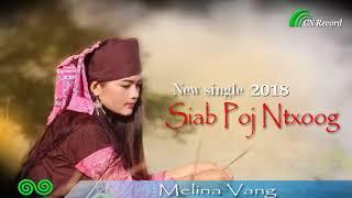 Siab poj ntxoog - Melina Vang (Official audio)
