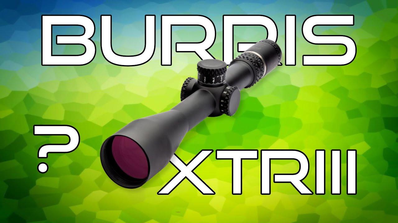 Burris XTR3 Review - GRADED SCORE