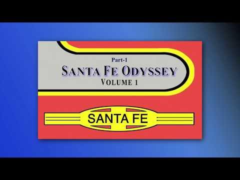 Santa Fe Odyssey Volume-1