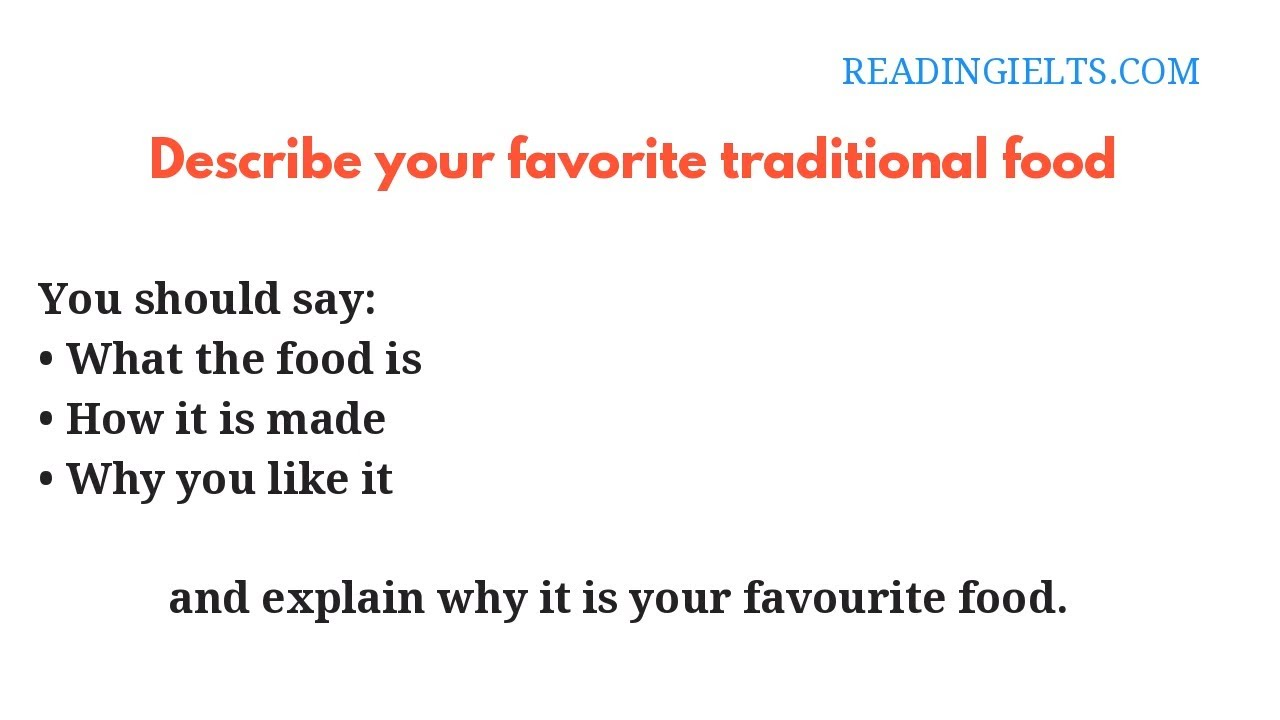 Describe your favorite traditional food   IELTS Speaking Part 2