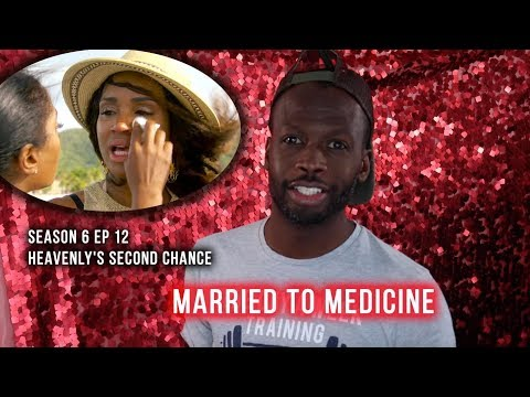 Married To Medicine | Season 6 Ep 12 | Heavenly's Second Chance