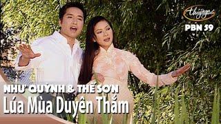 PBN 59 | Như Quỳnh & Thế Sơn - Lúa Mùa Duyên Thắm