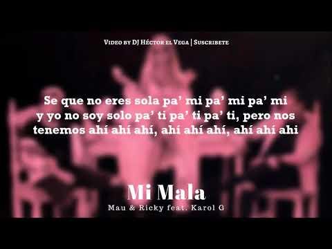 Karol G - Mi Mala (Letra) ft. Mau & Ricky