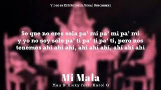 Karol G Mi Mala Letra.mp3