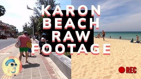 KARON BEACH, How is it ? Phuket, Thailand 2020