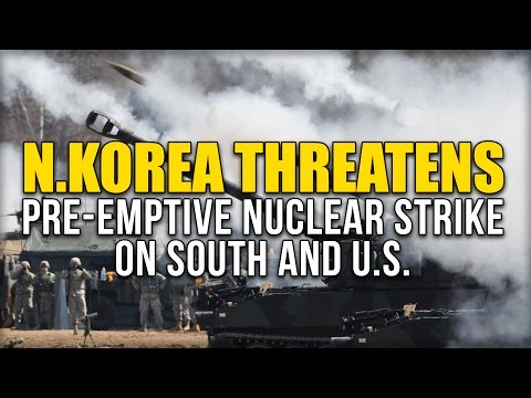 N.KOREA THREATENS PRE-EMPTIVE NUCLEAR STRIKE ON SOUTH AND US