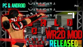 🔥WR2D WORLD TOUR MOD FOR ANDRO D AND PC  BEST MOD  N 60MB  NEW TAUNTS AND MOVES